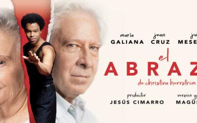 María Galiana, Juan Meseguer y Jean Cruz protagonizan 'El Abrazo', en versión y dirección de Magüi Mira